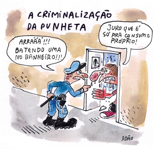 criminalizacao punheta consumo proprio.jpg